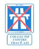 COLLECTIF CONTRE LE TRACÉ A45